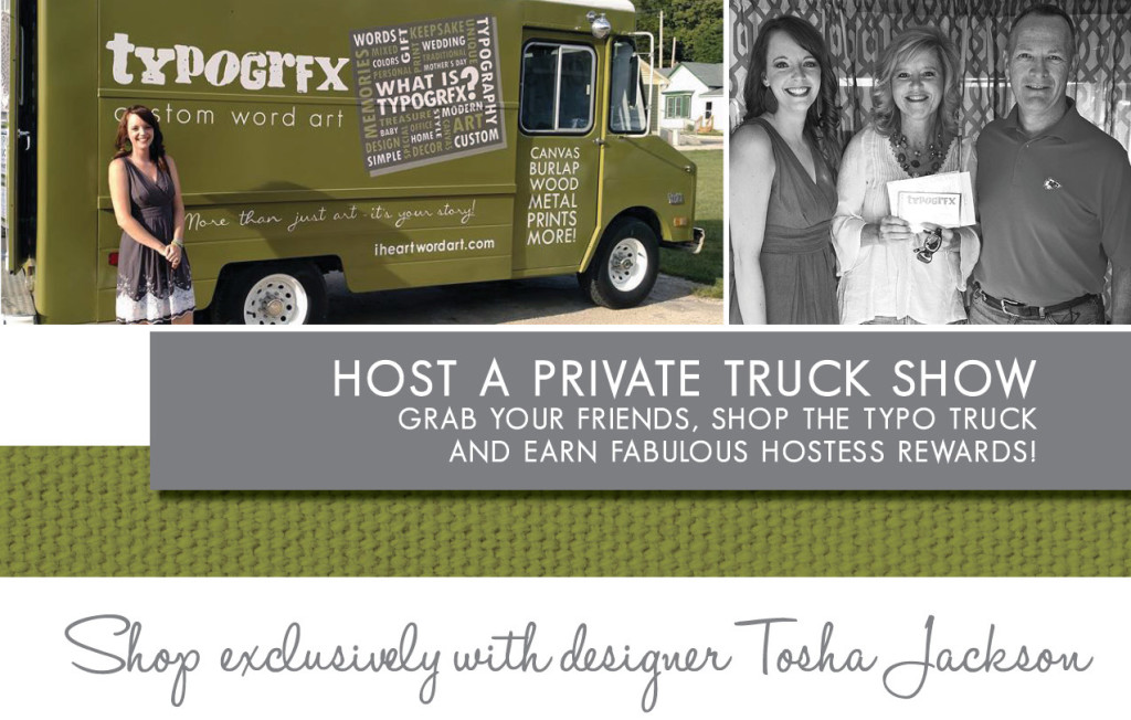 Host a private truck show Grab your friends, shop the typo truck and earn fabulous hostess rewards!
